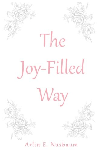 The Joy-Filled Way