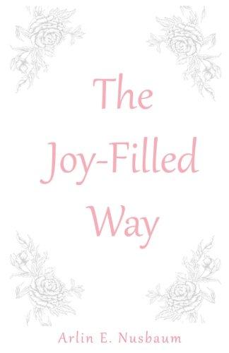 The Joy-Filled Way