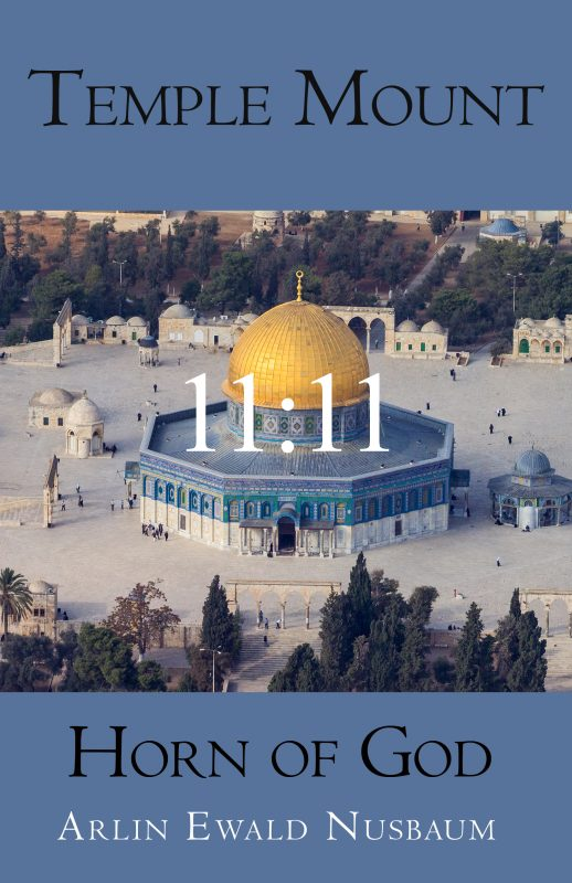 Temple Mount 11:11 Horn of God – The Vision