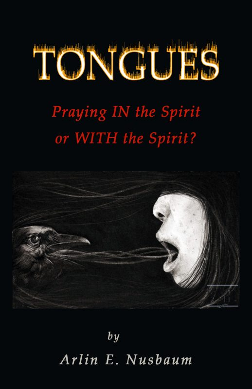 Tongues – Praying IN the Spirit or WITH the Spirit?